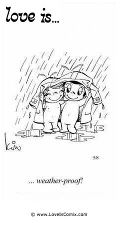 Love is... weather-proof!