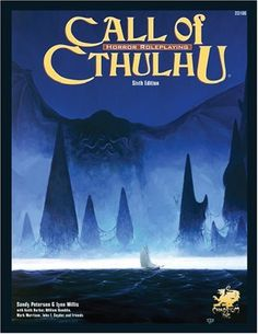 Call of Cthulhu: Horror Roleplaying in the Worlds of H. P. Lovecraft, 6th Edition | Book cover and interior art for Call of Cthulhu Roleplaying Game - CoC, Basic Role-Playing System, BRP, The Card Game, TCG, Living Card Game, LCG, Miskatonic University, H. P. Lovecraft, fantasy, horror, Role Playing Game, RPG, Chaosium Inc. | Create your own roleplaying game books w/ RPG Bard: www.rpgbard.com | Not Trusty Sword art: click artwork for source