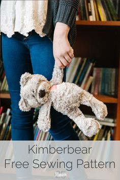Learn to sew a teddy bear stuffed animal. Free, downloadable pattern for both sewing and machine embroidery designed and developed by Kimberbell Designs. Make it extra soft in Cuddle® minky fabric. #minkyfabric #sewateddybear #teddybearfreepattern #howtomaketeddybear #diy #diyteddybear #kimberbear #homeschool #sewing #sewingforkids #crafting  Teddy Bear Patterns Free, Teddy Bear Sewing Pattern, Softie Pattern, Free Pattern, Animal Sewing Patterns, Easy Sewing Patterns, Easy Sewing Projects, Doll Patterns, Sewing Stuffed Animals