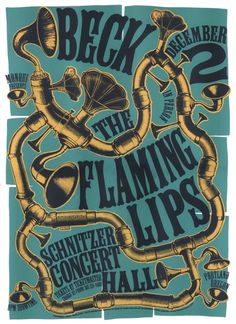 Beck - Flaming Lips - ( poster / pipes / horns / screen print / silk screen / graphic design / rock poster / concert poster / music / band )