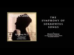 """""""Symphony of Sorrowful Songs"""", which expresses the themes of mourning, suffering, and death with hauntingly beautiful music"""