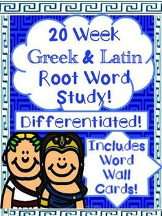 Greek and Latin Root Word Study Differentiated, CCSS Align
