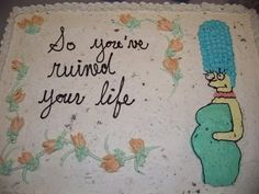Is This Really The Message You Want To See On Your Babyshower Cake?