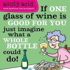 Let's Laugh: Aunty Acid 😂 Just For Laughs, Just For You, Wine Jokes, Wine Funnies, One Glass Of Wine, Cheers, Aunty Acid, Thing 1, In Vino Veritas