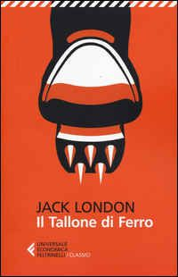 Foto Cover di Il tallone di ferro, Libro di Jack London, edito da Feltrinelli