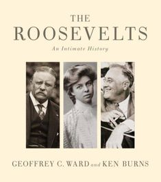 The roosevelts by ken burns and geoffrey c ward