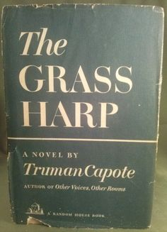 The Grass Harp-Truman Capote 1st Printing : Lot 150