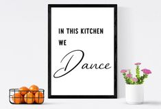 In this kitchen we dance   kitchen wall decor, kitchen wall art, kitchen sign, kitchen print, kitchen poster, kitchen quote, food, cooking by SmallMiraclePrints on Etsy