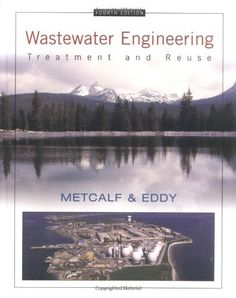 Wastewater engineering : treatment and reuse / Metcalf & Eddy, Inc. ; revised by George Tchobanoglous