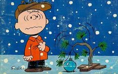 a charlie brown christmas. its just not Christmas without Charlie Brown!