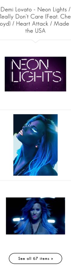 """""""Demi Lovato - Neon Lights / Really Don't Care (Feat. Cher Lloyd) / Heart Attack / Made in the USA"""" by ana-styles-mahone ❤ liked on Polyvore featuring DemiLovato, demi lovato, demi, celebrities, hair, backgrounds, girls, people, text and words"""