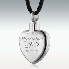 "My Brother My Friend Heart Stainless Steel Cremation Jewelry - Engraved on back ""Aaron 1980 - 2014"" with traditional cross."