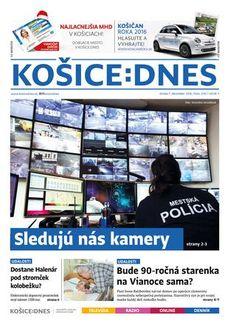 KOŠICE:DNES 7.12.2016  Najväčší denník v Košiciach