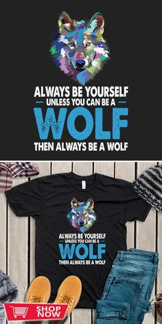 You can click the link to get yours. Funny Wolf Gift Shirt Always Be Yourself Unless You can Be A Wolf. Wolf Spirit tshirt for Wolf Lovers and Viking Warriors. We brings you the best Tshirts with satisfaction. Funny Wolf, Wolf T Shirt, Wolf Love, Spirit Shirts, Wolf Spirit, Viking Warrior, Love Gifts, Inspirational Gifts, Special Gifts
