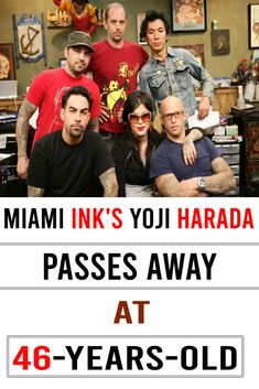 Miami Ink's Yoji Harada Passes Away at Love Hate Tattoo, Miami Ink Tattoos, Moving To Chicago, Love Only, Passed Away, Wtf Funny, Looking Back, Year Old, Facts