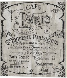 Paris Bistro Wood Print by Mindy Sommers. All wood prints are professionally printed, packaged, and shipped within 3 - 4 business days and delivered ready-to-hang on your wall. Choose from multiple sizes and mounting options. Vintage Labels, Vintage Ephemera, Vintage Signs, Vintage Images, Decoupage Vintage, Vintage Paper, Vintage Art, Vintage Prints, Vintage Posters