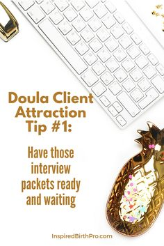 Doula Client Attraction Tip #1 - Have those interview packets ready and waiting via @inspiredbp