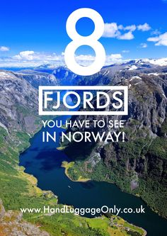 These Are The 8 Fjords You HAVE To Visit In Norway! - Hand Luggage Only…