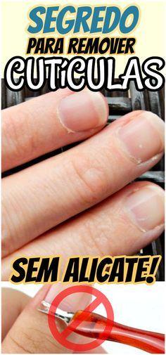 Como Remover as Cutículas SEM Alicate em 5 Minutos de uma forma bem simples e sem dor. #unhas #mãos #cuticulas #caseiro #dicas #receita #semalicate #truque #segredo