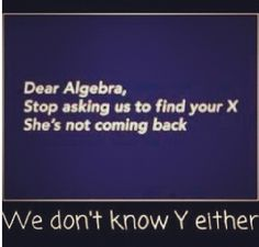 Math... Funny...teacher humor :)