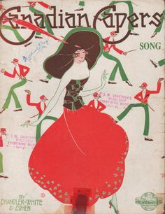 """Illustrated Sheet Music, ca. 1921, """"Canadian Capers Song"""" by Chandler-White & Cohen."""
