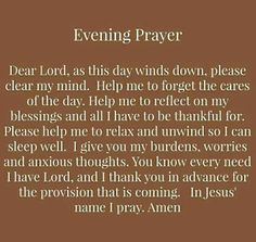Evening Prayer ~ – Ramblings Of A Zealot ~ Prayer Times, Prayer Scriptures, Bible Prayers, Catholic Prayers, Faith Prayer, God Prayer, Power Of Prayer, Prayer Quotes, Evening Prayer Catholic