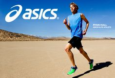 Ryan Hall Asics......amazing distance runner!!!!