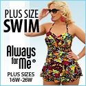 AlwaysForMe.com is a website that caters to the plus size woman. We focus on three categories of merchandise: Swimwear, Lingerie, and Active wear. $0.00 USD