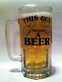 """This Guy Needs A Beer"" Personalized Beer Mug                                                                        CHECK OUT THIS WEBSITE MY FRIENDS DO AWESOME WORK FOR GREAT PRICES!!!!!!! awesome gifts on this website for the holidays"