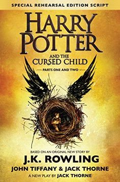Harry Potter and the Cursed Child : Parts One and Two, a play by Jack Thorne based on the new story by J. Rowling, John Tiffany and Jack Thorne Harry Potter, now an overworked employee of the. Rowling Harry Potter, Harry Potter Curses, Harry Potter Cursed Child, Harry Potter Stories, Cursed Child Book, Books 2016, New Books, Good Books, Books To Read
