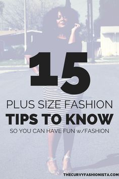 15 Plus Size Fashion Tips to Know So You Can Have Fun ♥♥♥ I love this, Marie Denee ! ;)