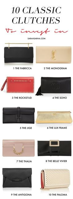 10 classic clutches, all timeless investment pieces that can be worn year-round, and with everything, from designers like Yves Saint Laurent, Prada, Hérmes, and Valentino, via @sarahsarna.