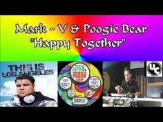 Mark V & Poogie Bear - Happy Together