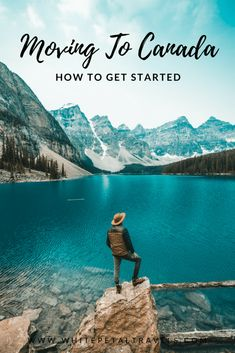 Moving to Canada How to Get Started - White Petal Travels