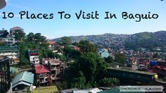These are the ten must visit attractions in Baguio, the city of pines or the summer capital of the Philippines. Baguio Philippines, Philippines Tourism, Baguio City, City Pages, What To Do Today, Tourist Spots, Plan Your Trip, Where To Go, Places To See