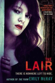 Review: The Lair by Emily McKay -- I like how Emily McKay keeps the action going in The Lair. There's never a lull. It's truly a page-turner. I should know, since I read it non-stop in one night!
