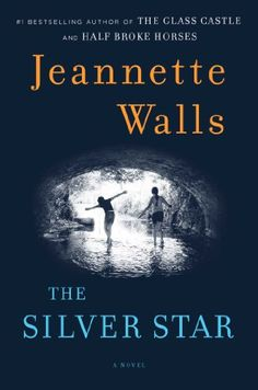 The Silver Star: A Novel by Jeannette Walls The Silver Star, Jeannette Walls has written a heartbreaking and redemptive novel about an intrepid girl who challenges the injustice of the adult world—a triumph of imagination and storytelling.