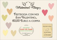 Trascorrete con noi il vostro San Valentino... quiete, buona cucina ed atmosfera romantica...