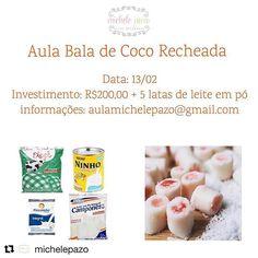Alô Rio de Janeiro, vamos aprender a fazer bala de coco e ainda ajudar a comunidade? #Repost @michelepazo with @repostapp ・・・ Dia 13/02 - Aula Bala de Coco Recheada Horário: 10:30 às 14:30 Valor: R$200,00 + 5 leites em pó (que serão doados para o Lar Maria de Lourdes em Jacarepaguá) Local: Jacarepaguá, Praça Seca ———————————————————— Aula prática, sem uso de ganchos e sem queimar as mãos. O aluno leva sua produção pra casa ❤#aulapratica #baladecocorecheada #auladeconfeitaria
