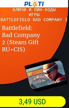 Battlefield: Bad Company 2 (Steam Gift RU CIS) Ключи и пин-коды Игры Battlefield Bad Company 2