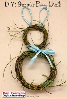 Ben Franklin Crafts and Frame Shop, Monroe, WA: DIY Grapevine Bunny Wreath - Easter Craft
