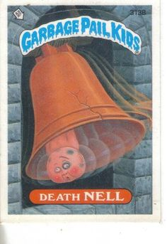 Garbage Pail Kids 1987 #313B Death Nell - Cakcollectibles