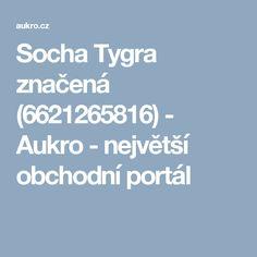 Socha Tygra značená (6621265816) - Aukro - největší obchodní portál