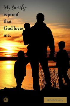 """Kindred Bravely Quotes """"My family is proof that God loves me"""". Encourage, inspirational quotes, motherhood, family"""