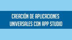 Aplicaciones universales con App Studio