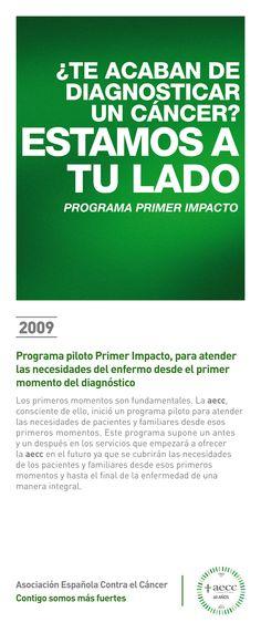 2009. Programa piloto Primer Impacto, para atender las necesidades del enfermo desde el primer momento del diagnóstico