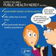 Suspect you are a public health nerd?