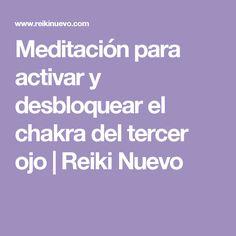 Meditación para activar y desbloquear el chakra del tercer ojo   Reiki Nuevo