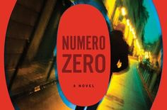 """""""""""Numero Zero"""" features a clique of writers — in this case, hack journalists — who cynically try to exploit conspiratorial ideas for their own gain and wind up embroiled in a dangerous plot. """""""
