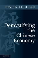 Demystifying the Chinese Economy: by Justin Yifu Lin